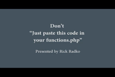 WC Toronto 2011 &#8211; Don&#8217;t &#8216;Just paste this code in your functions.php&#8217;