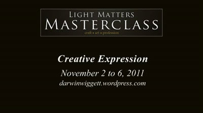 Light Matters Masterclass 2011