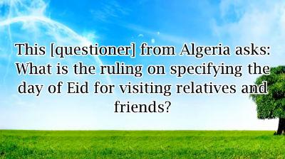 Visiting Family and Friends on Eid  – Shaykh Muhammad bin Hadi al-Madkhali