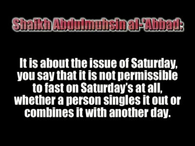 Al-Abbad Debates Al-Albaani – Fasting on Saturdays