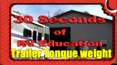 Trailer Tongue Weight Tips – 30 Seconds of RV Education
