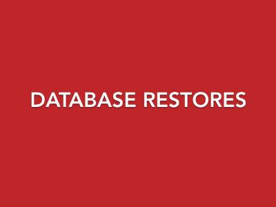 Database Restores