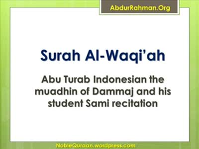 [56] Surah Al-Waqiah – Abu Turab Indonesian the muadhin of Dammaj and his student Sami recitation