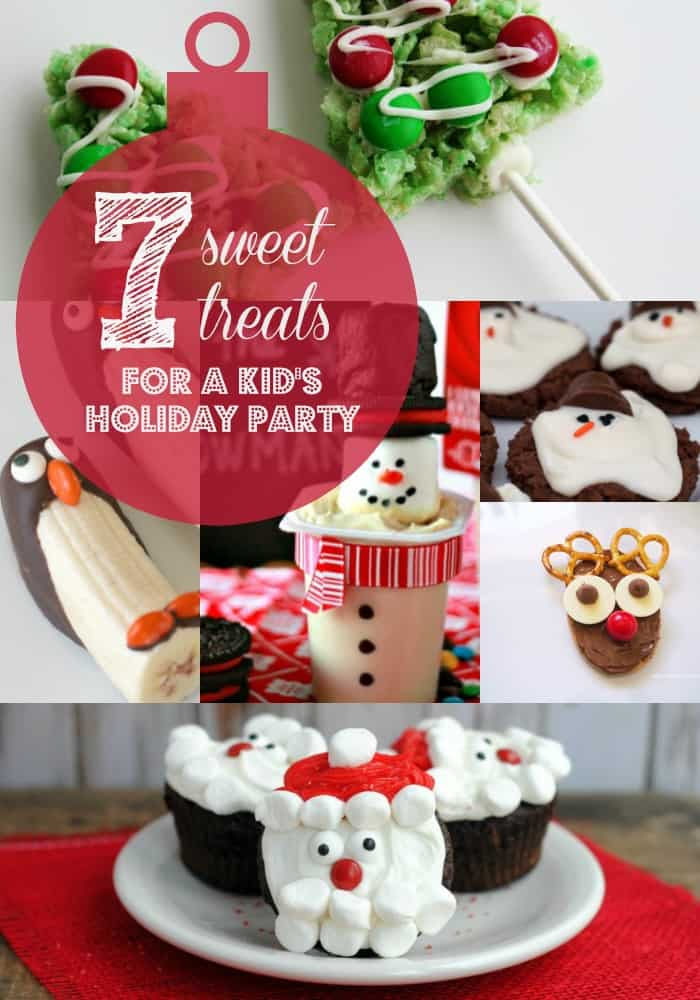 Adorable and fun sweet treats that are perfect to serve at any kids' holiday party!