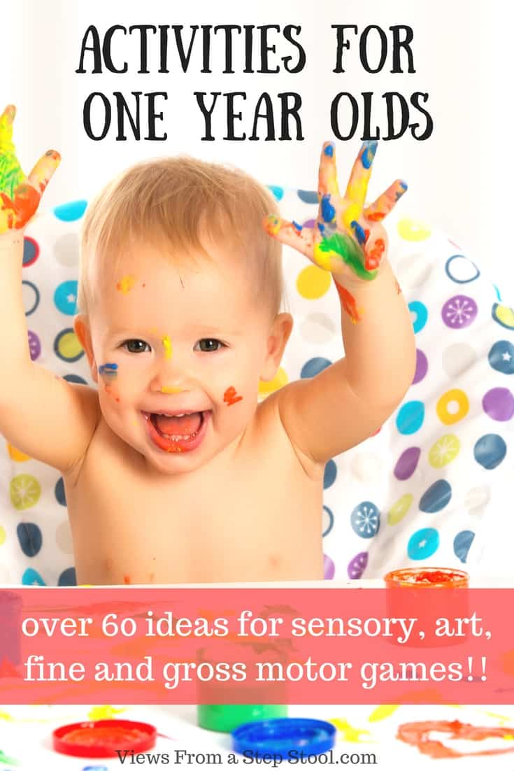 From sensory, science and arts and crafts to gross and fine motor skill builders, this list is FULL of activities for one year olds!