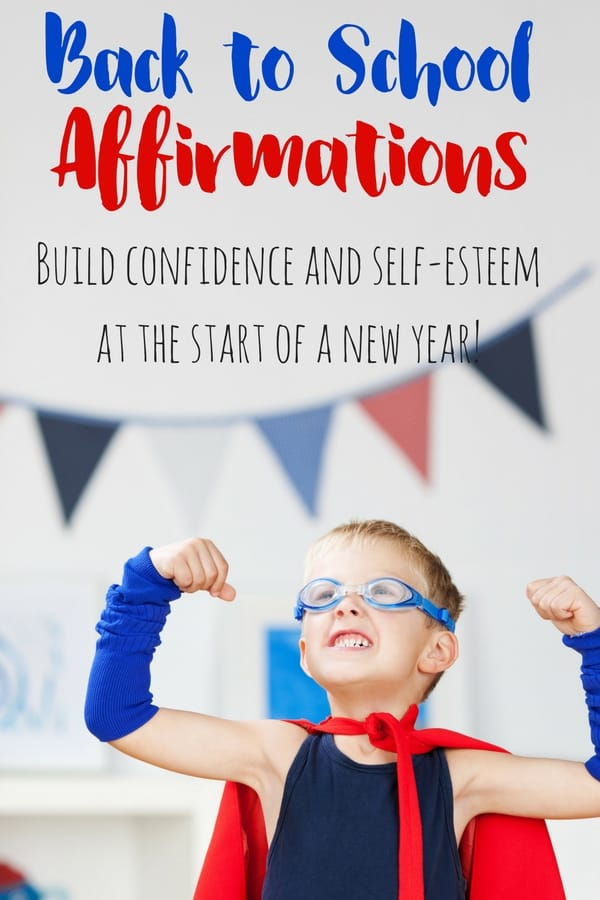 These back to school affirmations are great for boosting confidence and self-esteem for kids returning to school, or throughout the school year.