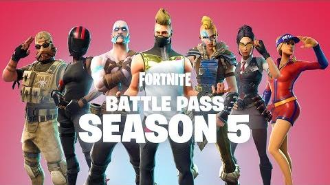 Battle Pass Season 5   Fortnite Wiki   FANDOM powered by Wikia BATTLE PASS SEASON 5 AVAILABLE NOW