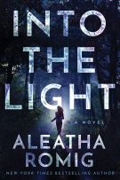 Review: Into The Light (#1, The Light) by Aleatha Romig
