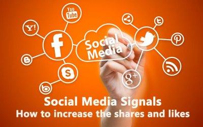 Social Media Signals: How to increase Social Media Shares