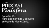 Podcast Vinísfera 10: Hans Backhoff Jr. y Monte Xanic
