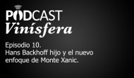 Podcast Vinísfera 10: Hans Backhoff Jr. y Monte Xanic