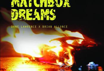 Dane Lawrence & Brian Allonce - Matchbox Dreams