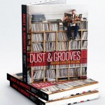 Dust & Grooves: Adventures in Record Collecting – ein Highlight zum Record Store Day in Papierform
