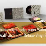 """The Wall"" als Super Deluxe Vinyl Edition – Wahnsinn oder Liebhaberobjekt?"