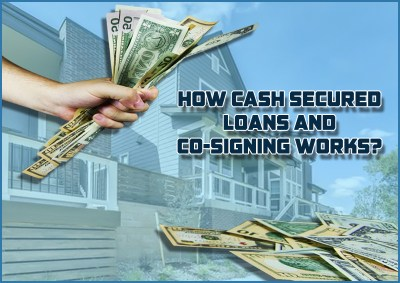Dc Fawcett Reviews - How cash secured loans and co-signing works? - Dc Fawcett real estate ...