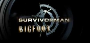 survivorman-bigfoot