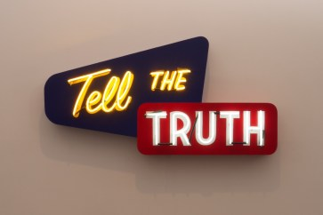 Tell the Truth - Steve Lambert neon sign
