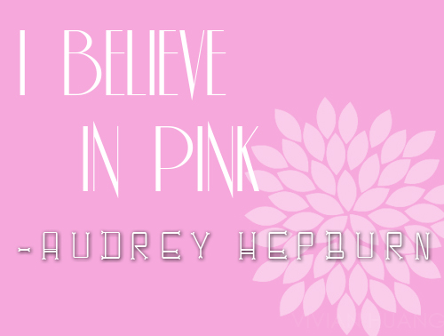 I Believe In Pink | Just a Touch of Pink