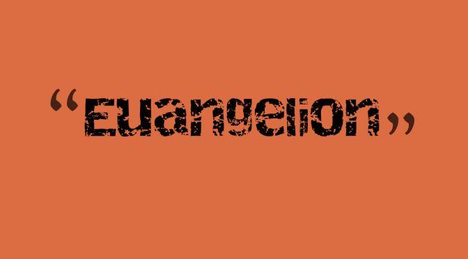 euangelion