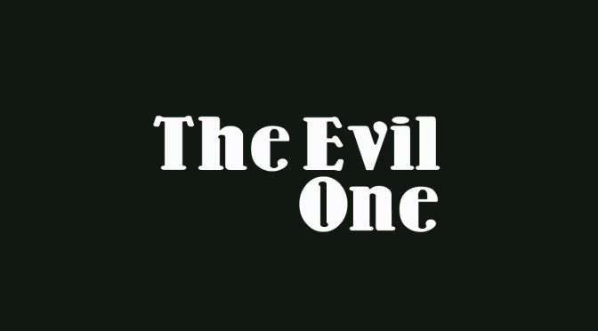 the-evil-one