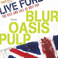 """""""Live Forever: The Rise And Fall Of BritPop"""""""