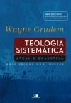 Teologia Sistemática de Wayne Grudem