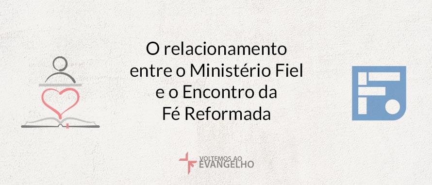 o-relacionamento-fiel-fe-reformada