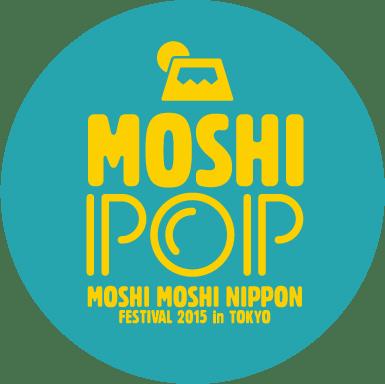 <Source:MOSHI MOSHI NIPPON FESTIVAL 2015 in TOKYO>