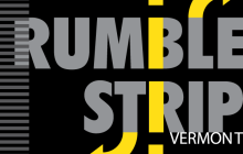 Rumble Strip Vermont: Our School