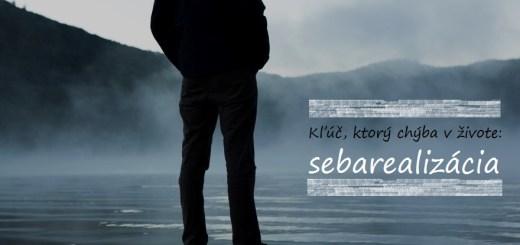 Kľúč_ktorý_chýba_v_živote_sebarealizácia