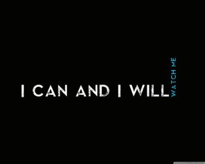 Quotes I CaN AnD I WiLl 4K HD Desktop Wallpaper for 4K Ultra HD TV • Wide & Ultra Widescreen ...
