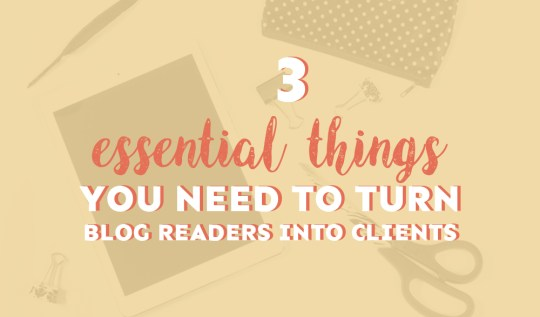 turn blog readers into clients