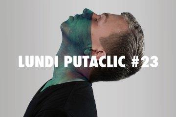 lundi-putaclic23