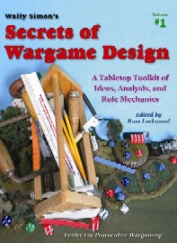 Wally Simon's Secrets of Wargame Design edited by Russ Lockwood of On Military Matters