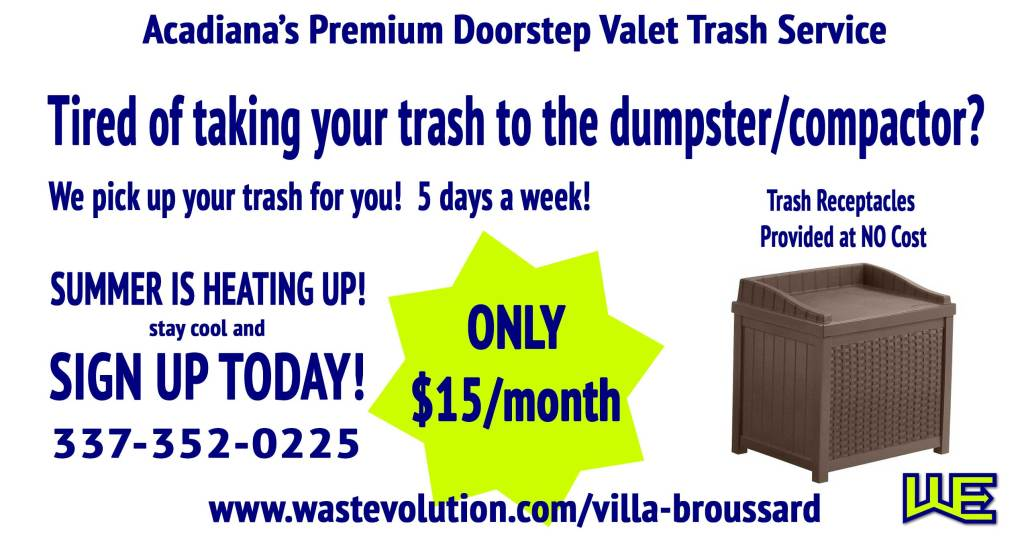 Waste Evolution Villa Broussard Doorstep trash pick up