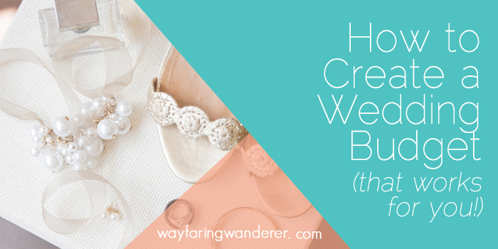 How to Create a Wedding Budget that Works for You