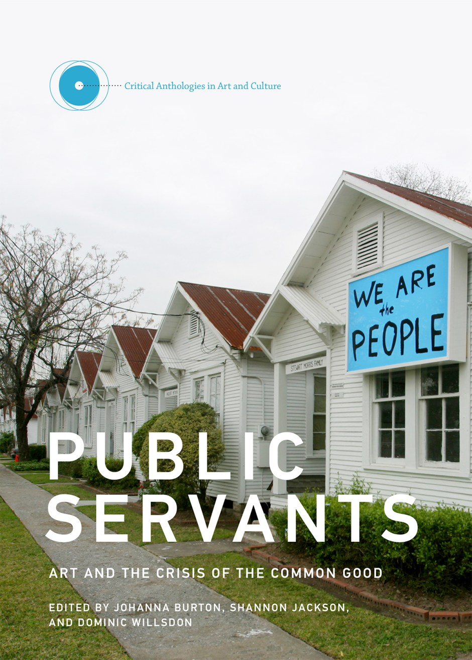Book review – Public Servants. Art and the Crisis of the Common Good