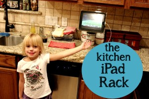 The Kitchen iPad Rack {Heck of a Giveaway}
