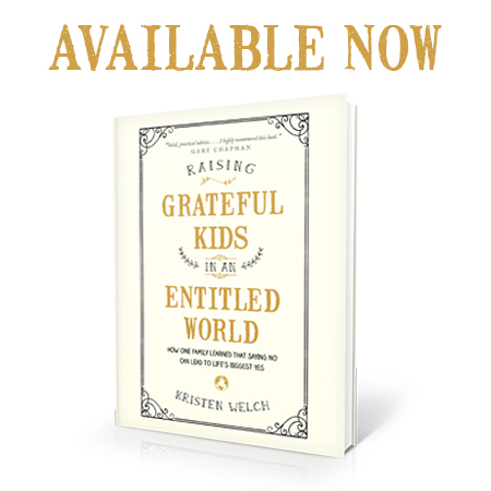 Raising Grateful Kids in an Entitled World - Available Now!