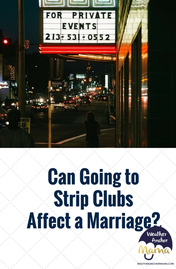 Can Going to Strip Clubs Affect a Marriage-