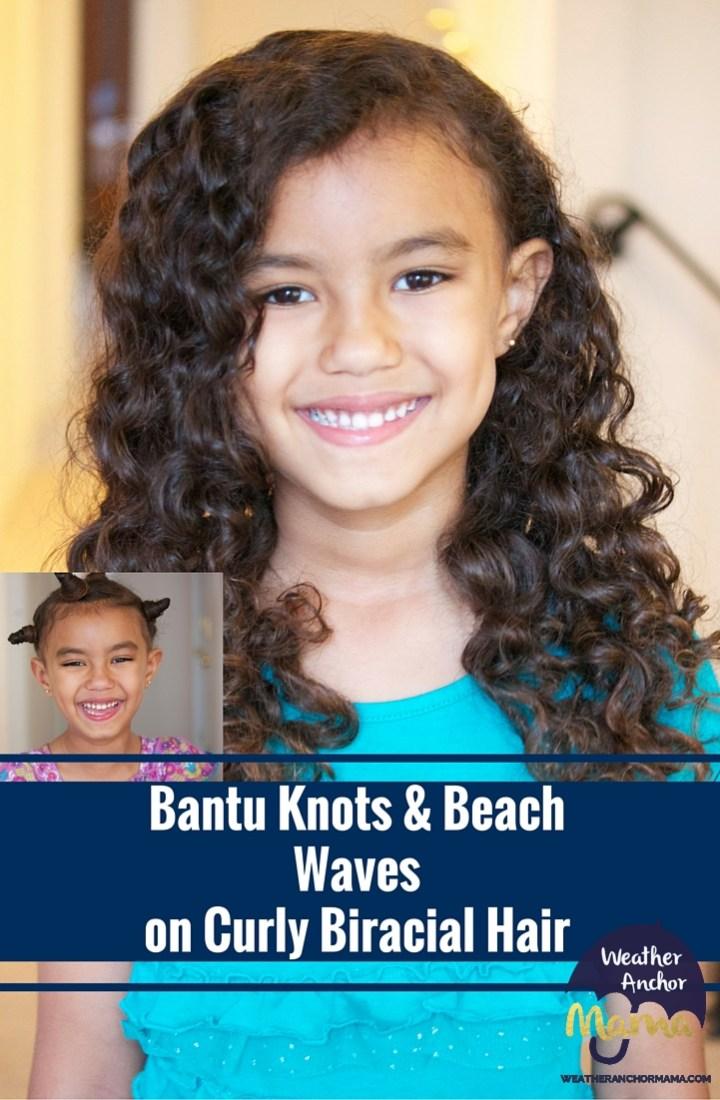 Bantu Knots and Beach Waves on Curly Biracial Hair