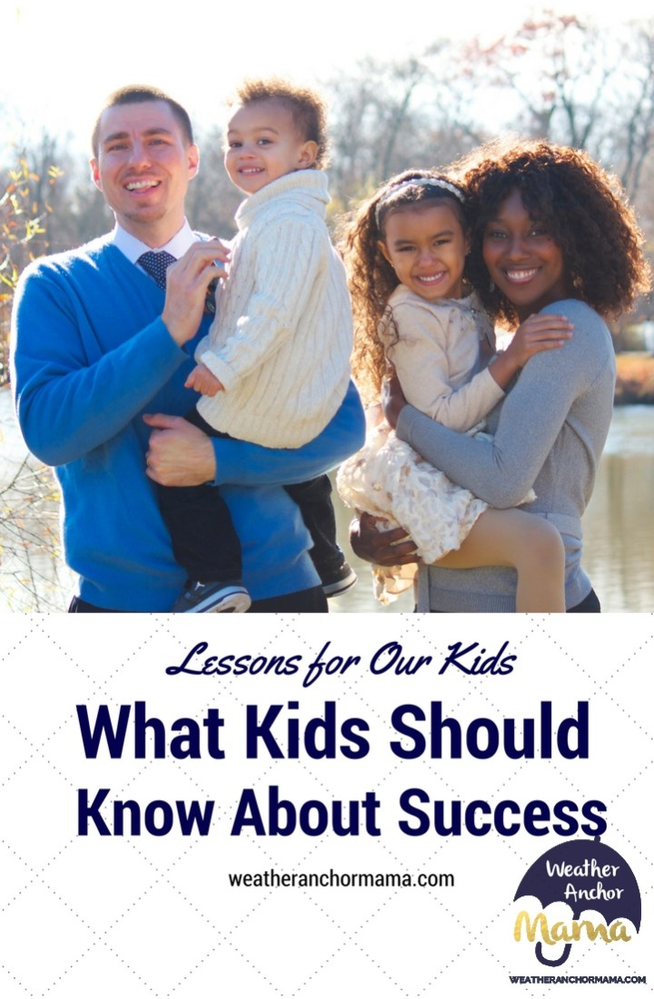 Lessons for Our Kids what kids should know about success