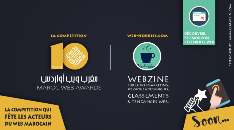 """Pourquoi VOTER pour le webzine """"Web-hobbies"""" aux Maroc web awards"""