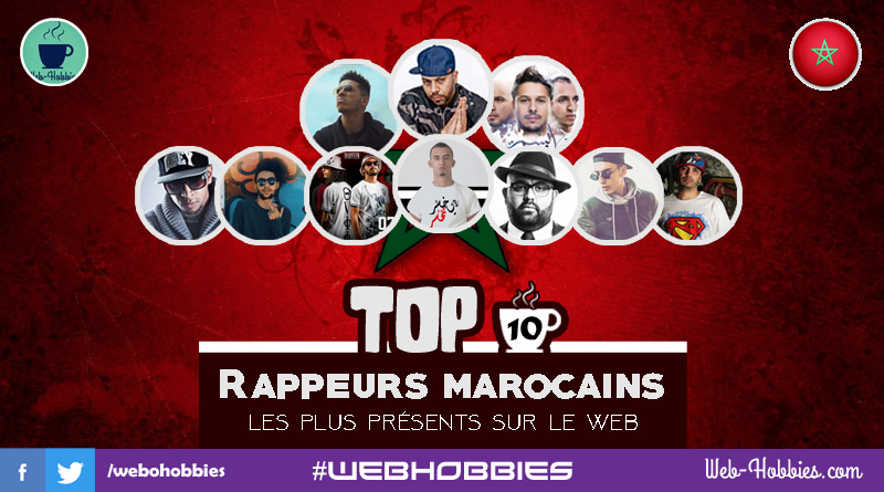 Rap Maroc 2017 : TOP 10 Rappeurs les plus présents au Web