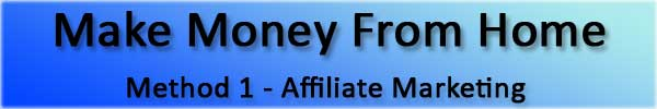 Make Money From Home - Affiliate Marketing