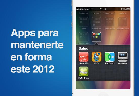 apps para mantenerte en forma este 2012 Comienza el 2012 en forma con estas aplicaciones para iOS y Android