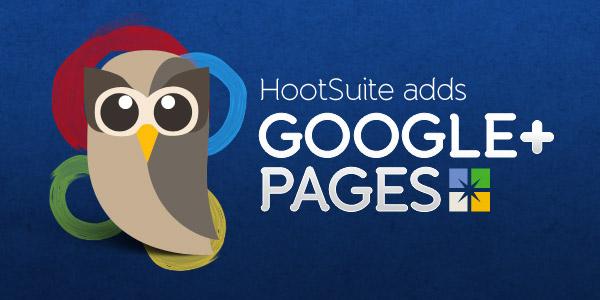 HootSuite ahora soporta las páginas en Google+