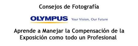 Tips de fotografía: Aprende a Manejar la Compensación de la Exposición como todo un Profesional