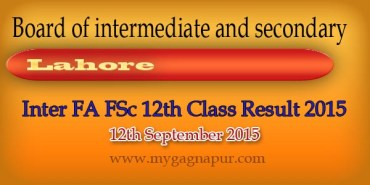 Bise Lahore Board FA FSC 12th Class annual Result 2015