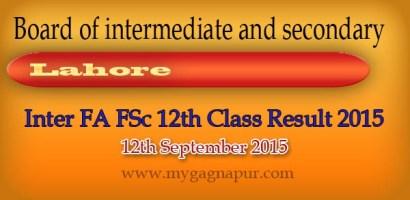 Bise Lahore Board FA FSC 12th Class annual Result 2015